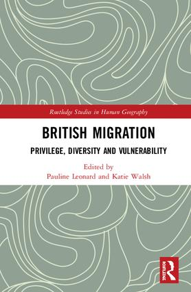 British Migration: Privilege, Diversity and Vulnerability, 1st Edition (Hardback) book cover