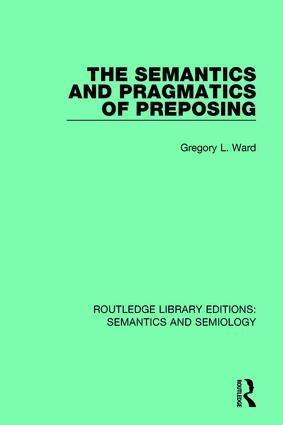 The Semantics and Pragmatics of Preposing book cover