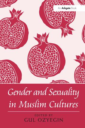 Gender and Sexuality in Muslim Cultures: 1st Edition (Paperback) book cover
