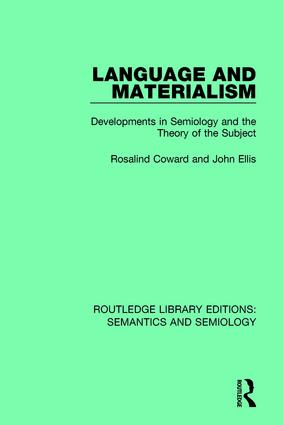 Language and Materialism: Developments in Semiology and the Theory of the Subject, 1st Edition (Hardback) book cover