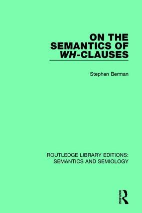 On the Semantics of Wh-Clauses: 1st Edition (Paperback) book cover
