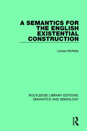 A Semantics for the English Existential Construction: 1st Edition (Paperback) book cover