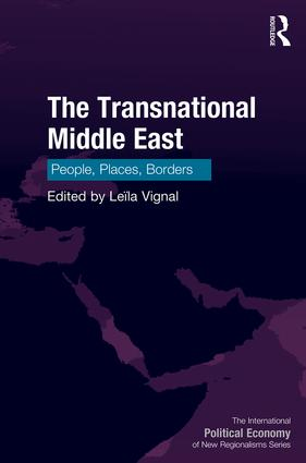 The Transnational Middle East: People, Places, Borders, 1st Edition (Hardback) book cover