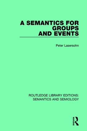 A Semantics for Groups and Events: 1st Edition (Hardback) book cover