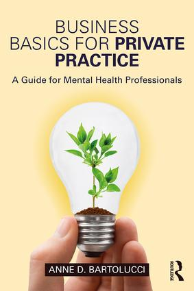 Business Basics for Private Practice: A Guide for Mental Health Professionals book cover