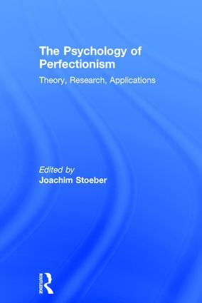 The Psychology of Perfectionism: Theory, Research, Applications book cover