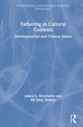 Fathering in Cultural Contexts: Developmental and Clinical Issues book cover