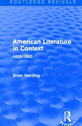 American Literature in Context: 1830-1865, 1st Edition (Hardback) book cover
