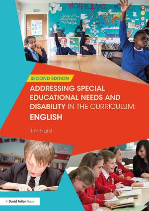 Addressing Special Educational Needs and Disability in the Curriculum: English: 2nd Edition (Paperback) book cover