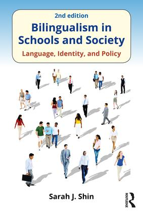 Bilingualism in Schools and Society: Language, Identity, and Policy, Second Edition book cover
