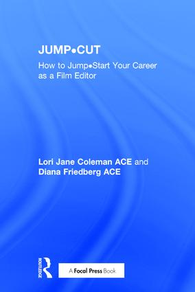 JUMP•CUT: How to Jump•Start Your Career as a Film Editor (Hardback) book cover