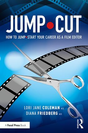 JUMP•CUT: How to Jump•Start Your Career as a Film Editor book cover