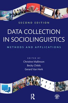 Data Collection in Sociolinguistics: Methods and Applications, Second Edition book cover