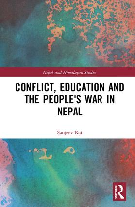 Conflict, Education and People's War in Nepal book cover