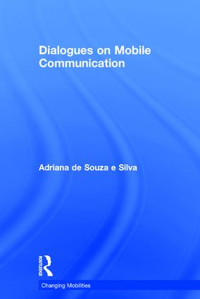 Dialogues on Mobile Communication: 1st Edition (Hardback) book cover