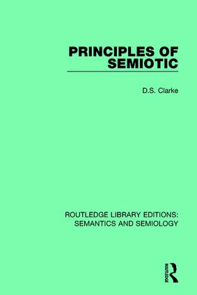 Principles of Semiotic: 1st Edition (Paperback) book cover