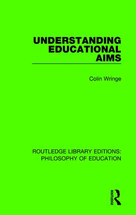 Understanding Educational Aims: 1st Edition (Hardback) book cover