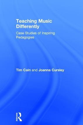 Teaching Music Differently: Case Studies of Inspiring Pedagogies, 1st Edition (Hardback) book cover