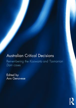 Australian Critical Decisions: Remembering Koowarta and Tasmanian Dams book cover