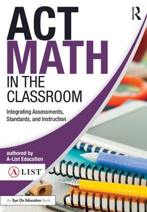 ACT Math in the Classroom: Integrating Assessments, Standards, and Instruction book cover