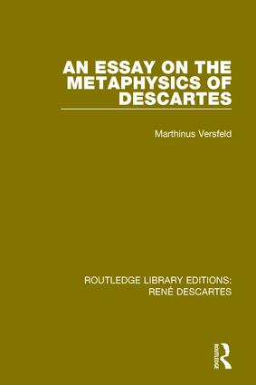 An Essay on the Metaphysics of Descartes