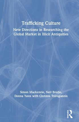 The trade in illicit antiquities as a transnational criminal market
