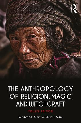 The Anthropology of Religion, Magic, and Witchcraft book cover