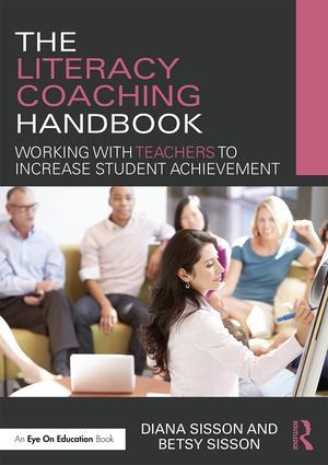 The Literacy Coaching Handbook: Working with Teachers to Increase Student Achievement book cover