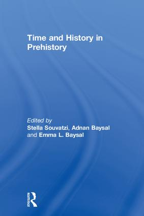 Time and History in Prehistory: 1st Edition (Hardback) book cover