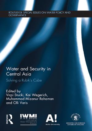 Water and Security in Central Asia: Solving a Rubik's Cube, 1st Edition (Paperback) book cover