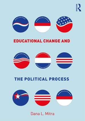 Educational Change and the Political Process: 1st Edition (Paperback) book cover