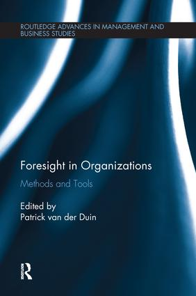 Foresight in Organizations: Methods and Tools, 1st Edition (Paperback) book cover