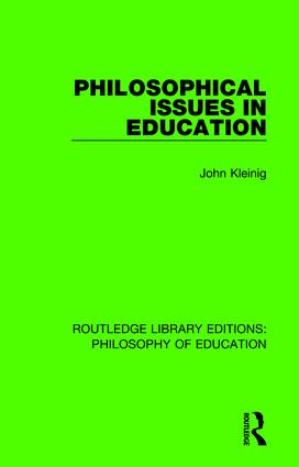 Philosophical Issues in Education: 1st Edition (e-Book) book cover