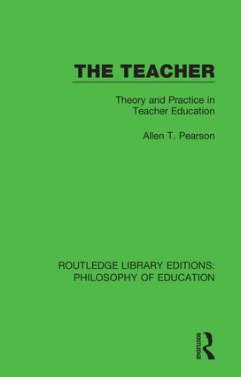 The Teacher: Theory and Practice in Teacher Education book cover