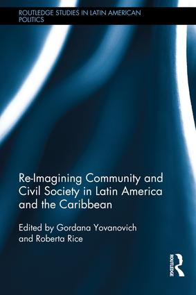 Re-Imagining Community and Civil Society in Latin America and the Caribbean (Hardback) book cover