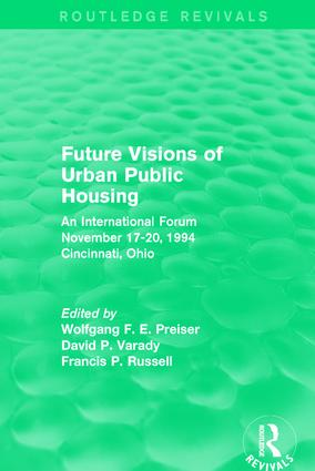 Future Visions of Urban Public Housing (Routledge Revivals): An International Forum, November 17-20, 1994 book cover