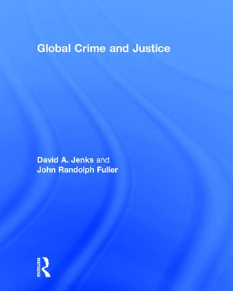 Global Crime and Justice: 1st Edition (Hardback) book cover