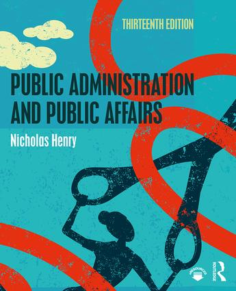 Public Administration and Public Affairs: 13th Edition (Paperback) book cover
