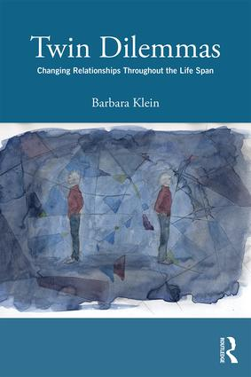 Twin Dilemmas: Changing Relationships Throughout the Life Span, 1st Edition (Paperback) book cover