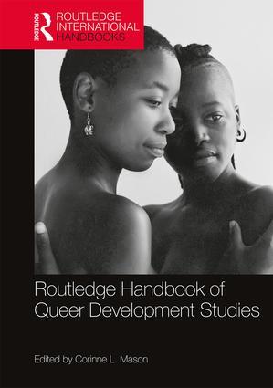 Routledge Handbook of Queer Development Studies: 1st Edition (Hardback) book cover