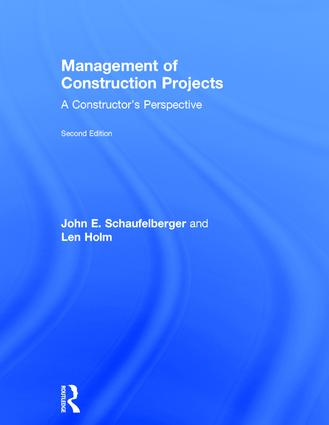 Management of Construction Projects: A Constructor's Perspective, 2nd Edition (Hardback) book cover