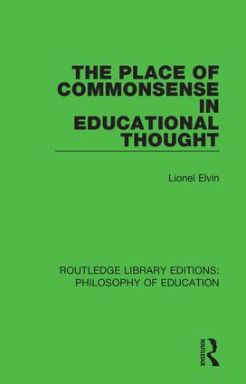 The Place of Commonsense in Educational Thought: 1st Edition (Paperback) book cover