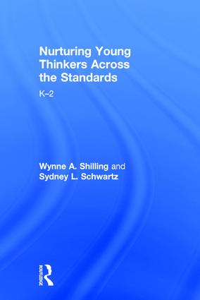 Nurturing Young Thinkers Across the Standards: K–2, 1st Edition (Hardback) book cover