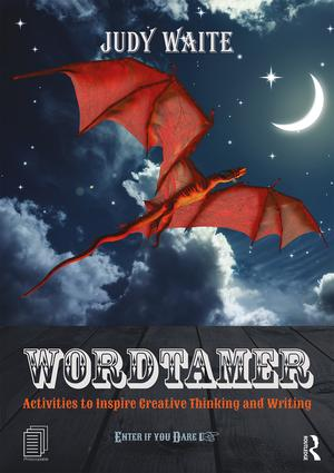Wordtamer: Activities to Inspire Creative Thinking and Writing book cover