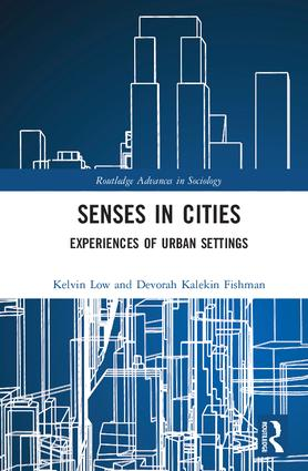 Senses in Cities: Experiences of Urban Settings book cover