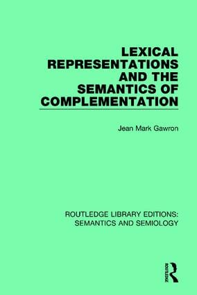 Lexical Representations and the Semantics of Complementation: 1st Edition (Paperback) book cover