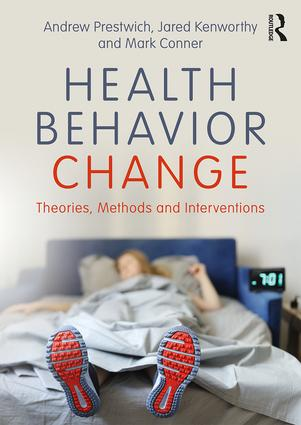 Health Behavior Change: Theories, Methods and Interventions book cover