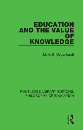 Education and the Value of Knowledge: 1st Edition (Paperback) book cover
