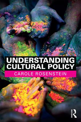 Understanding Cultural Policy: 1st Edition (e-Book) book cover