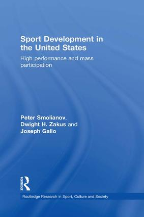 Sport Development in the United States: High Performance and Mass Participation book cover